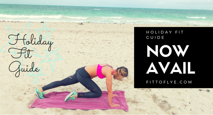 Holiday Fit Guide: Day 1 Starts Today!