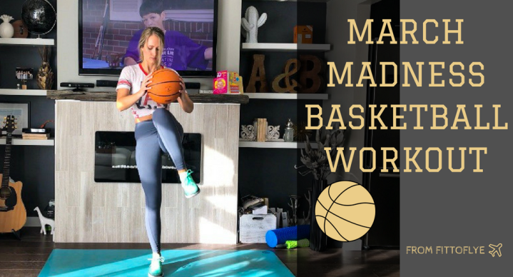 March Madness Basketball Workout