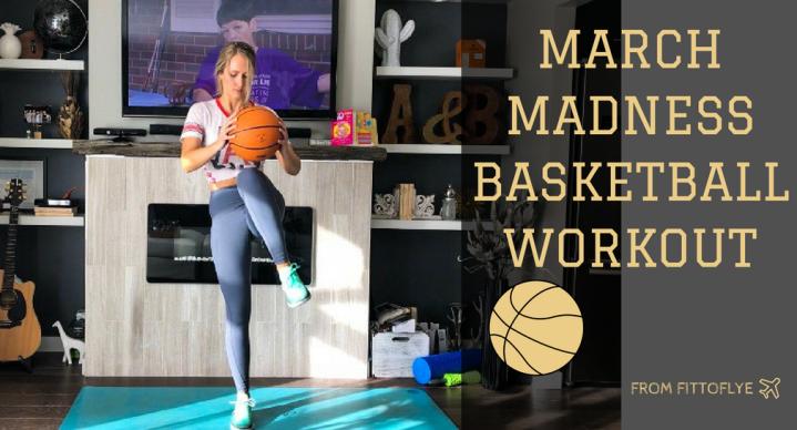 March Madness BasketballWorkout