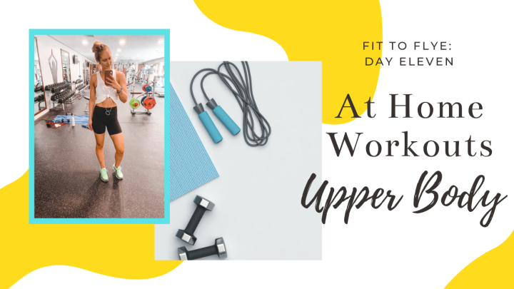 At-Home Workout Day Eleven: Upper Body