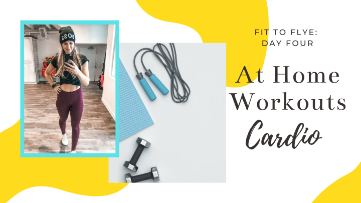 At-Home Workout Day Four: Cardio