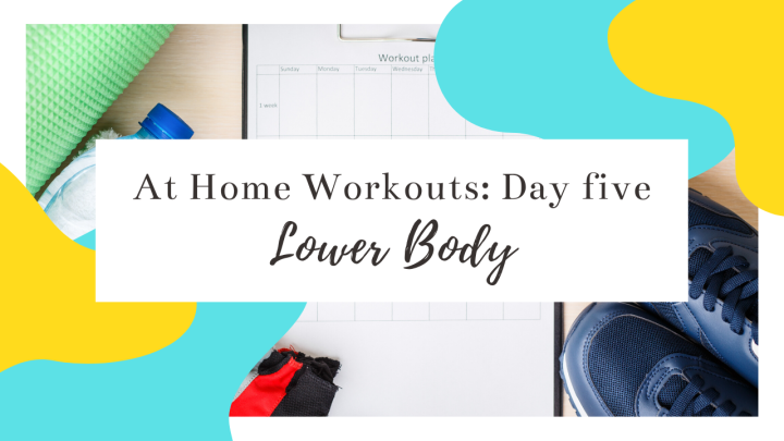 At-Home Workout Day Five: Lower Body
