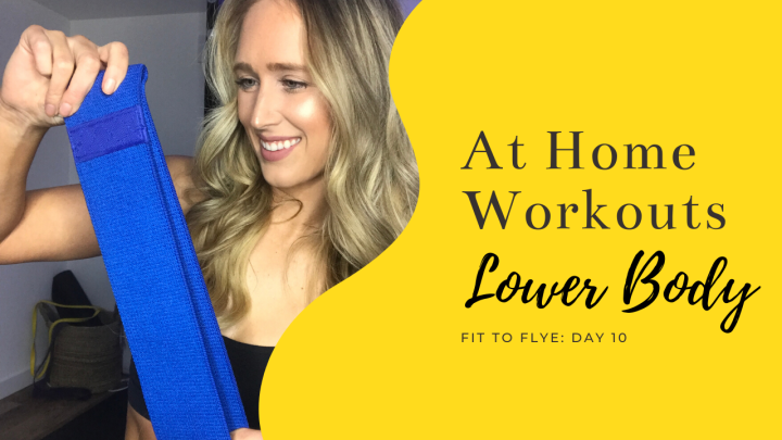 At-Home Workout Day Ten: Lower Body