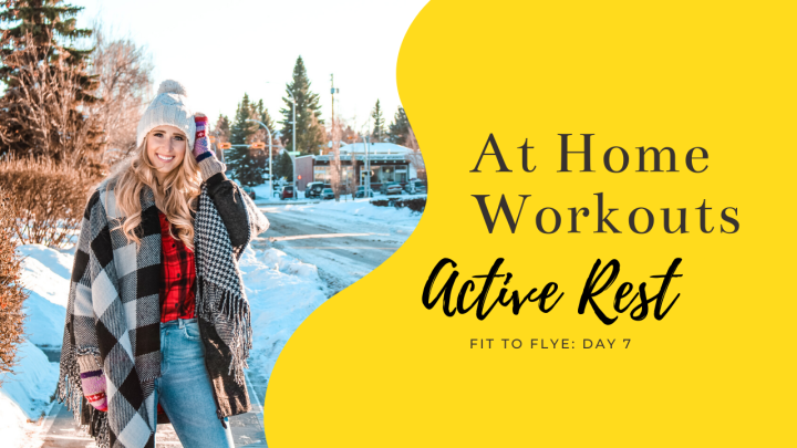 At-Home Workout Day Seven: Active Rest