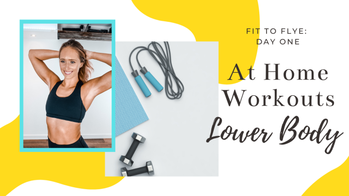 At-Home Workout Day One: Lower Body